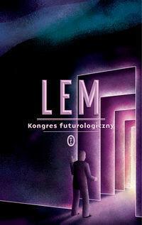 Wydawnictwo Literackie Kongres futurologiczny - Stanisław Lem