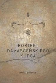 Stojkow Maria Portret damasceńskiego kupca / wysyłka w 24h