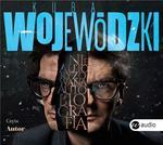 Kuba Wojewódzki Nieautoryzowana autobiografia książka audio)