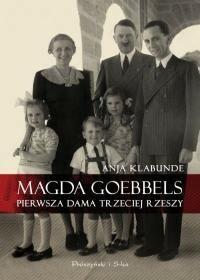 Prószyński Magda Goebbels - Klabunde Anja