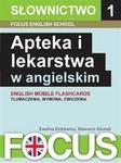 Focus English School Apteka i lekarstwa w angielskim