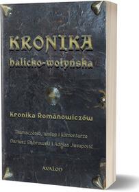 Avalon Kronika halicko-wołyńska. Kronika Romanowiczów Dariusz Dąbrowski, Adrian Jusupović