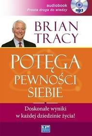 MT Biznes Potęga pewności siebie (audiobook CD) - Brian Tracy