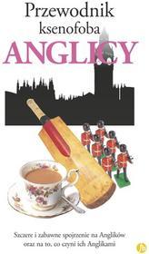 Finebooks Przewodnik ksenofoba Anglicy - Miall Antony, David Milsted
