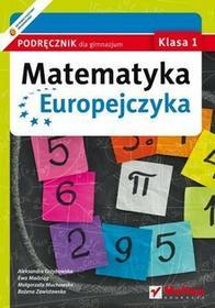 Ewa Madziąg, Małgorzata Muchowska, Aleksandra Grz Matematyka Europejczyka GIM 1 podr Helion