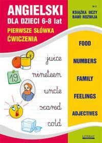 Literat Angielski dla dzieci 6-8 lat. Pierwsze słówka. Ćwiczenia - JOANNA BEDNARSKA