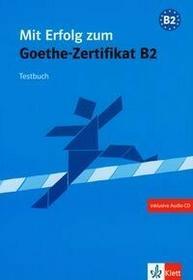 LektorKlett Mit Erfolg zum Goethe-Zertifikat B2 testy z płytą CD audio - Bauer-Hutz Barbara, Wagner Renate