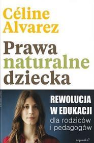 CoJaNaTo Prawa naturalne dziecka Céline Alvarez
