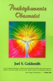 Biblioteka Nowej Ziemi Joel S. Goldsmith Praktykowanie obecności