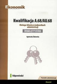 Żukowska AgnieszkaKwalifikacja A.68/AU.68 Odpowiedzi EKONOMIK / wysyłka w 24h