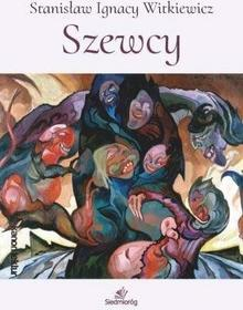 Siedmioróg Szewcy - Stanisław Ignacy Witkiewicz