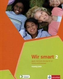 LektorKlett - Edukacja Wir Smart 2 Podręcznik. Klasa 5 Szkoła podstawowa Język niemiecki - Praca zbiorowa