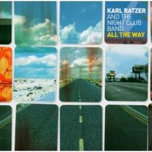 Karl Ratzer; The Night Club Band All the Way