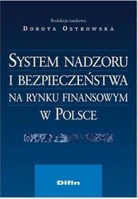 System nadzoru i bezpieczeństwa na rynku finansowym w Polsce - Difin
