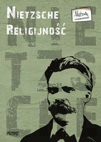 Nietzsche. Religijność / wysyłka w 24h