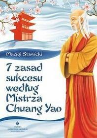 Studio Astropsychologii Maciej Stawicki 7 zasad sukcesu według Mistrza Chuang Yao