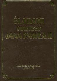 Rafael Dom Wydawniczy Śladami świętego Jana Pawła II - Marek Latasiewicz