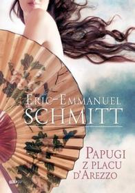 Znak Schmitt Eric-Emmanuel Papugi z placu d'Arezzo