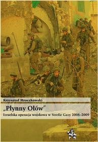 Infort Editions Płynny Ołów - Krzysztof Mroczkowski