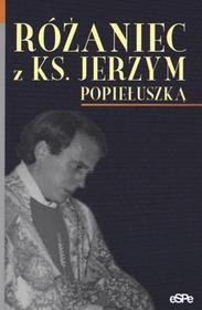 Różaniec z ks Jerzym Popiełuszką