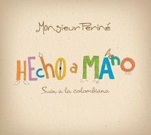 Monsieur Perine Hecho A Mano