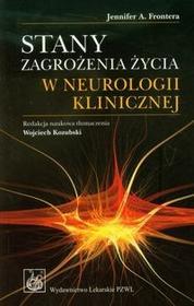 Wydawnictwo Lekarskie PZWL Stany zagrożenia życia w neurologii klinicznej - Frontera Jennifer A.