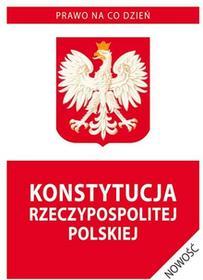 Literat Konstytucja Rzeczypospolitej Polskiej - Opracowanie zbiorowe