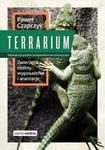 Edgard Terrarium Zwierzęta rośliny wyposażenie aranżacje - Paweł Czapczyk