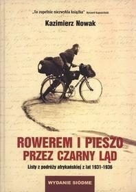 Sorus Rowerem i pieszo przez Czarny Ląd - Kazimierz Nowak