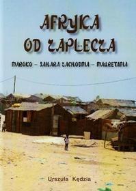 Poligraf Afryka od zaplecza Maroko Sahara Zachodnia Mauretania - Urszula Kędzia