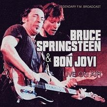 Bon Jovi; Bruce Springsteen Live On Air