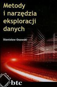 Metody i narzędzia eksploracji danych - Stanisław Osowski