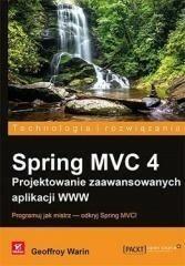 Helion Spring MVC 4 Projektowanie zaawansowanych aplikacji WWW - Geoffroy Warin