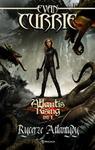 Atlantis Rising. Tom 1. Rycerze Atlantydy