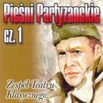 MTJ Agencja Artystyczna Pieśni partyzanckie cz 1 CD) Zespół Teatru Klasycznego