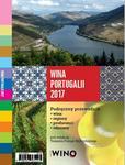 IVV Media Wina Portugalii 2017. Podręczny przewodnik: wina. regiony. producenci. odmiany - Tomasz Pr