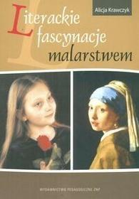 Krawczyk Aicja Literackie fascynacje malarstwem / wysyłka w 24h