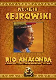 Cejrowski Wojciech Rio Anaconda