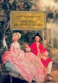 Goethe Johann Wolfgang Cierpienia młodego Wertera / wysyłka w 24h