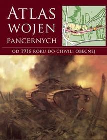 Vesper praca zbiorowa Atlas wojen pancernych od 1916 roku do chwili obecnej