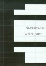 Wielolustro Urbowicz Tomasz