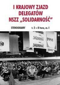 IPN I Krajowy Zjazd Delegatów NSZZ Solidarność