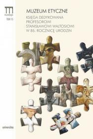 Muzeum etyczne - Dorota Folga-Januszewska
