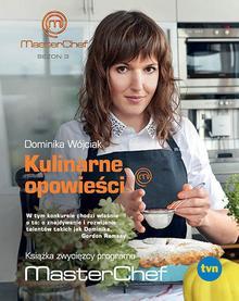 TVN Media Kulinarne opowieści - Dominika Wójciak