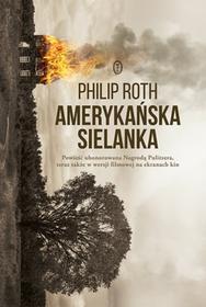 Wydawnictwo Literackie Amerykańska sielanka - Philip Roth