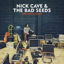 Nick Cave And The Bad Seeds Live From KCRW Digipack)