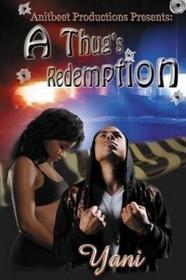 Distributed via Smashwords Thug's Redemption