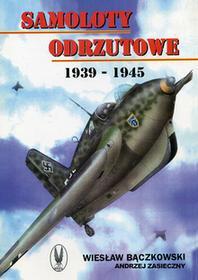 CB Samoloty odrzutowe 1939-1945 - Andrzej Zasieczny