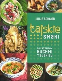 Buchmann / GW Foksal Tajskie smaki - Julie Schwob