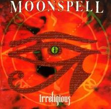 Irreligious [Reedycja] Moonspell
